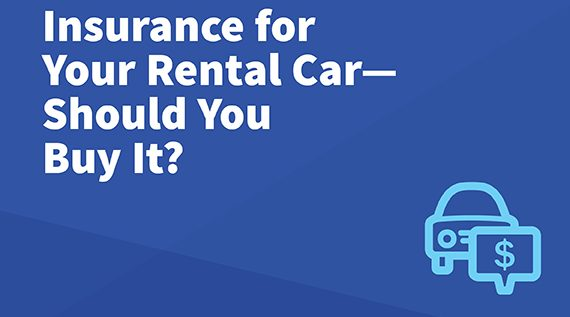 Rental Car Insurance Do I Need it?